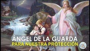 ORACIÓN AL ÁNGEL DE LA GUARDA PARA NUESTRA PROTECCIÓN E INTERCESIÓN ANTE DIOS