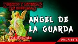 Angel de la Guarda   Cuentos y Leyendas de Honduras
