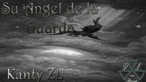 Su Angel de la Guarda – Kanty ZL