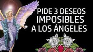 PIDE 3 DESEOS IMPOSIBLES A LOS ÁNGELES