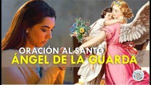 ORACIÓN AL SANTO ÁNGEL DE LA GUARDA PARA PEDIR AYUDA EN MOMENTOS DIFÍCILES, PROBLEMAS Y NECESIDADES