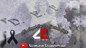 DEP Mi Angel De La Guarda El Comando Exclusivo