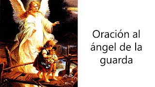 ORACIÓN AL ÁNGEL DE LA GUARDA PARA RECIBIR PROTECCIÓN ESPECIAL
