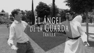 El Angel de la Guarda (Trailer)