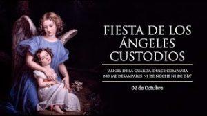 OCTUBRE 02   FIESTA DEL ANGEL DE LA GUARDA /EL SANTO DEL DIA