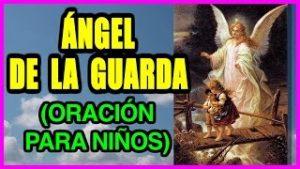 ÁNGEL DE LA GUARDA (ORACIÓN PARA NIÑOS) | Fe y Salvación